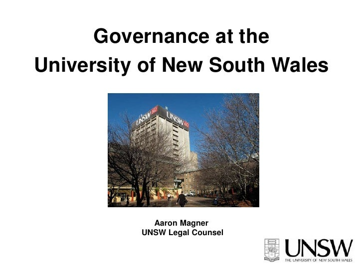 Governance at the <br />University of New South Wales <br />Aaron Magner<br /> UNSW Legal Counsel<br />