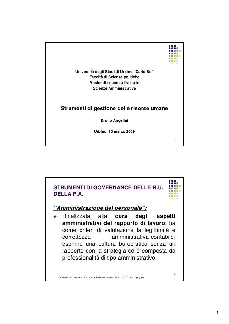 """STRUMENTI DI GOVERNANCE DELLE R.U. DELLA P.A.  """"Amministrazione del personale"""": è finalizzata alla cura degli aspetti   am..."""