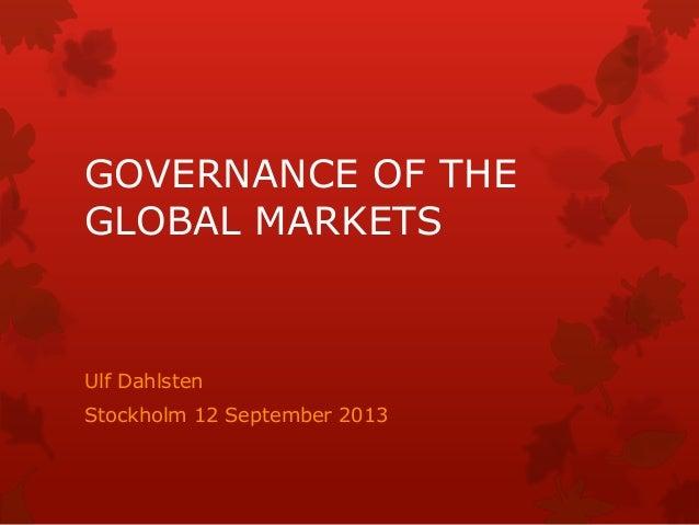 """Ulf Dahlsten: """"Governance of the global markets"""""""