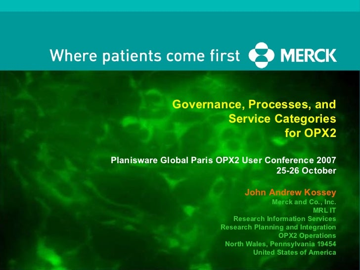 Governance, Processes, and Service Categories for OPX2 Planisware Global Paris OPX2 User Conference 2007 25-26 October Joh...
