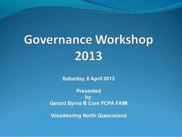 Governance Townsville 6 april 2013