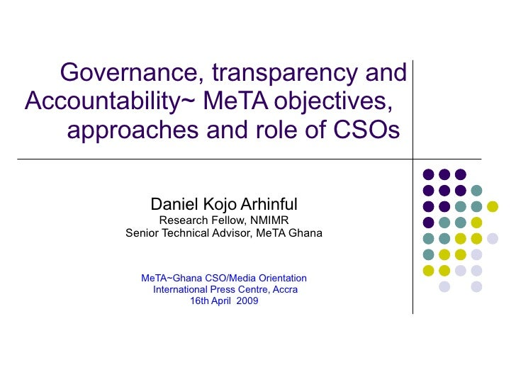 Governance, transparency and Accountability~ MeTA objectives, approaches and role of CSOs