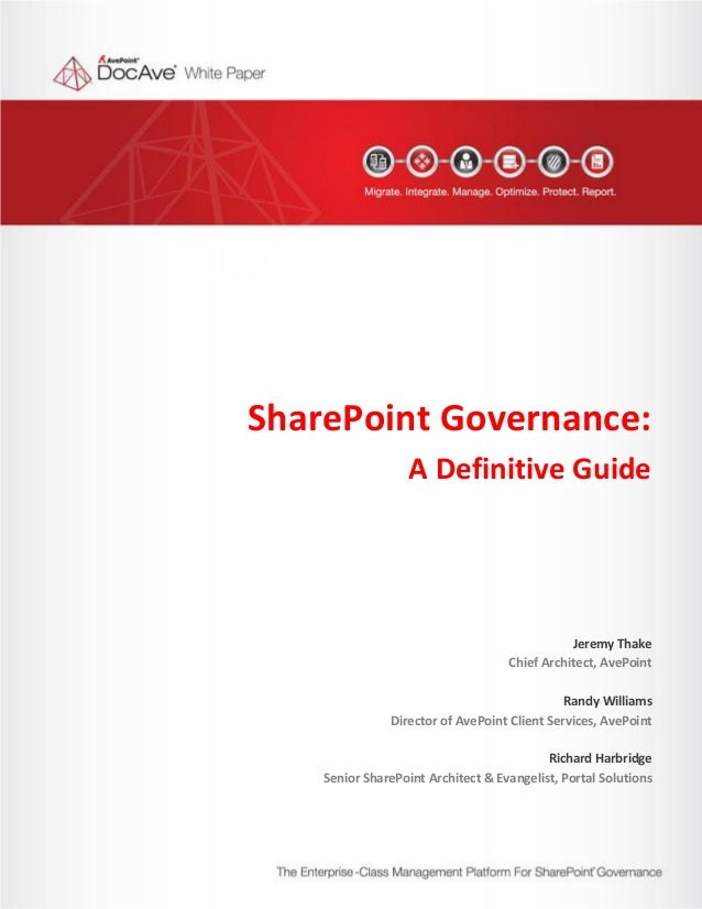 SharePoint Governance:                                                           A Definitive Guide                       ...