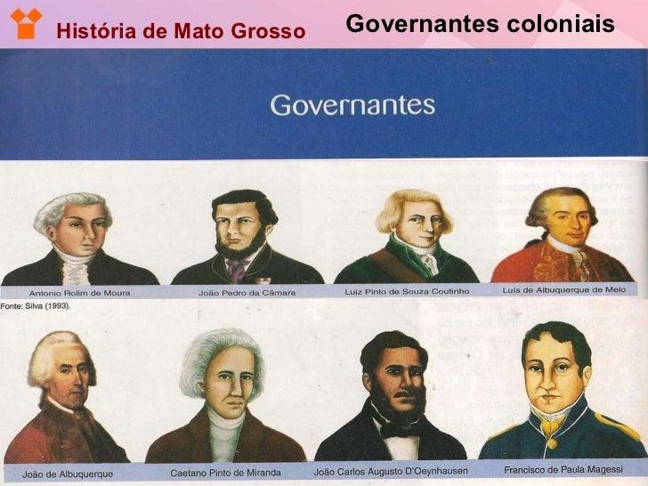 Governantes coloniais História de Mato Grosso
