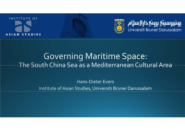 Governing Maritime Space: The South China Sea as a Mediterranean Cultural Area