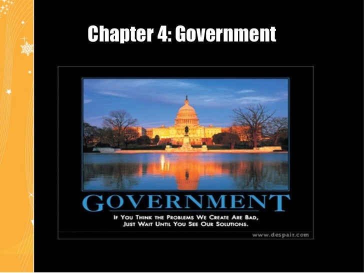 Chapter 4 - Government
