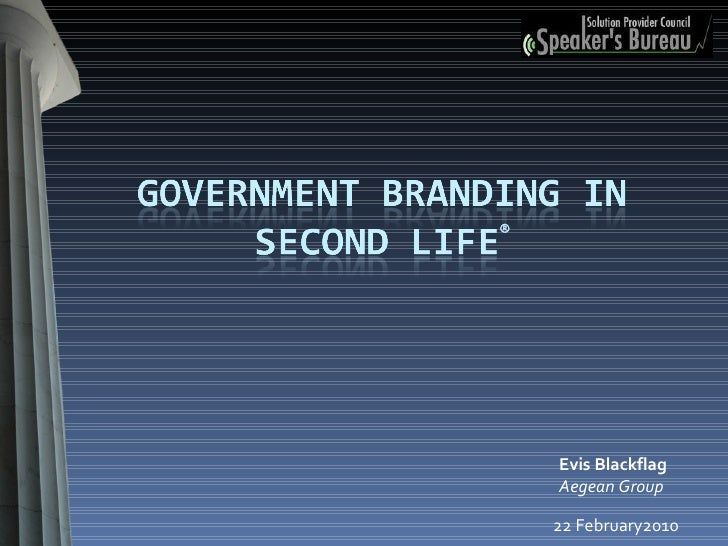 Government Branding In Second Life®
