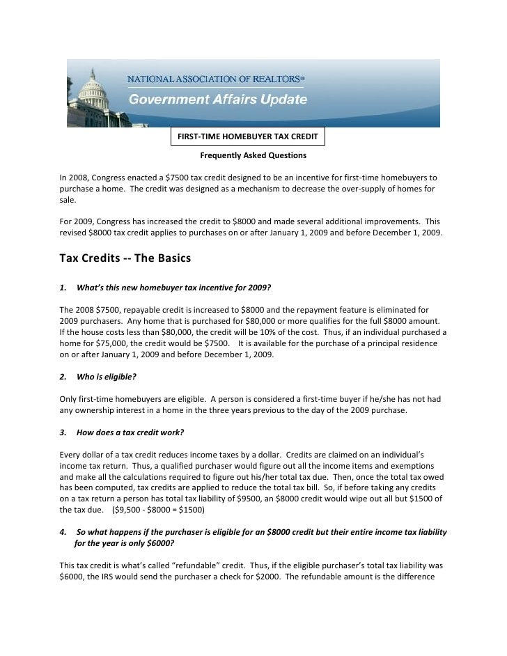 FIRST-TIME HOMEBUYER TAX CREDIT                                          Frequently Asked Questions  In 2008, Congress ena...