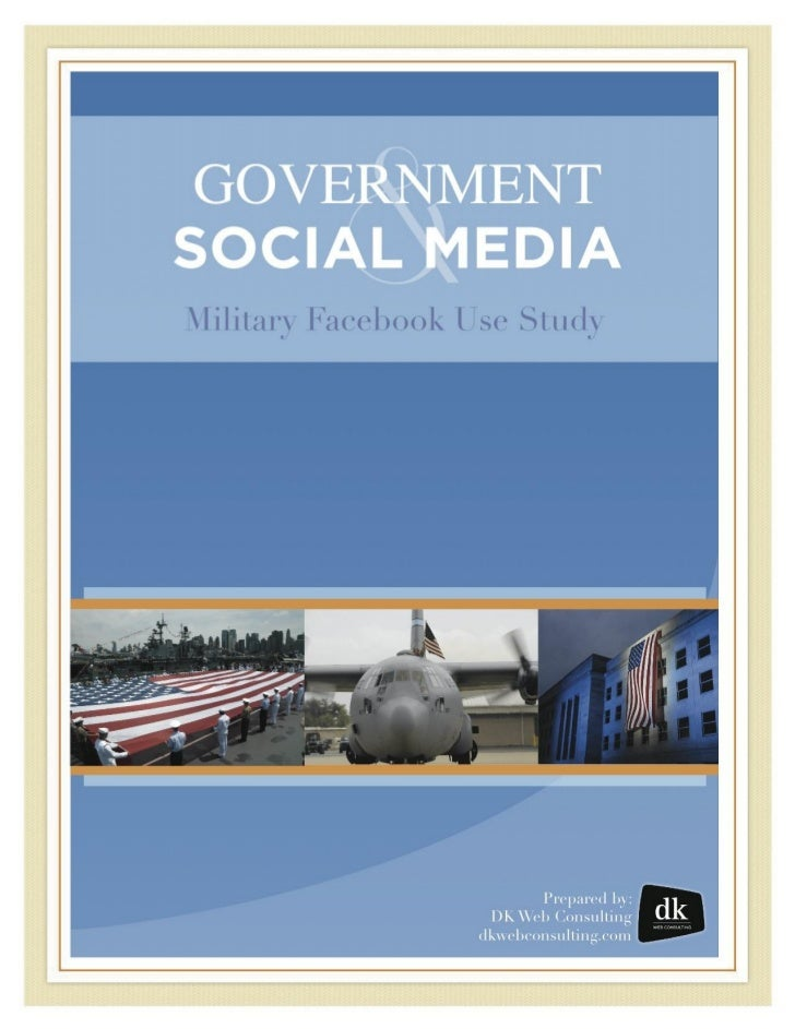 Government and Social Media Military Facebook Use Study