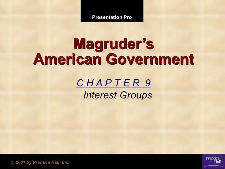 Presentation Pro              Magruder's          American Government                                CHAPTER 9            ...