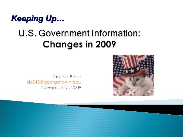 U.S. Government Information: Changes in 2009