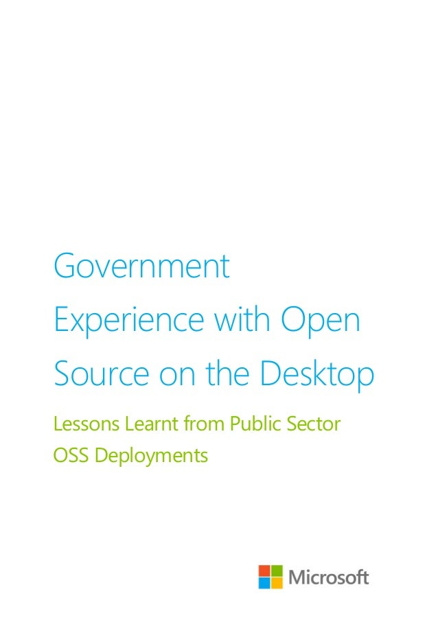 GovernmentExperience with OpenSource on the DesktopLessons Learnt from Public SectorOSS Deployments