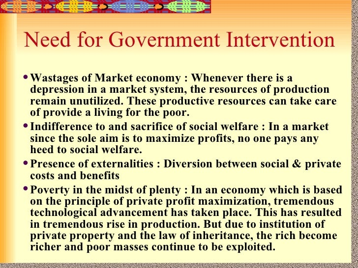 essay on government intervention in economy Free government intervention  as the economy grew, so did the government and their  market failure and government intervention this essay will examine the.