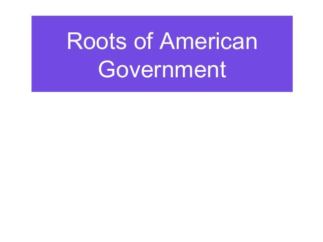 Roots of the US Government