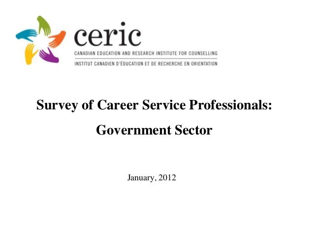 Survey of Career Service Professionals:         Government Sector               January, 2012