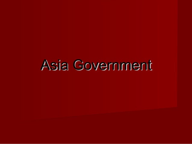 Governments of asia