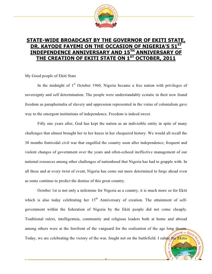 STATE-WIDE BROADCAST BY THE GOVERNOR OF EKITI STATE,  DR. KAYODE FAYEMI ON THE OCCASION OF NIGERIA'S 51ST  INDEPENDENCE ...