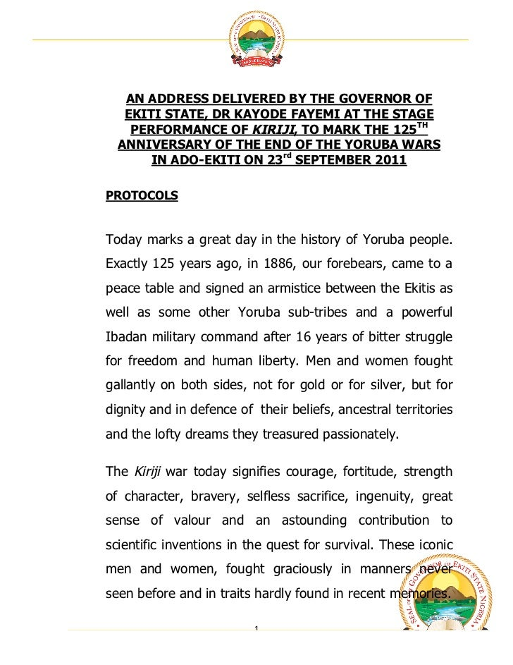 Governor kayode fayemi's speech at the stage performance of kiriji, to mark the 125 th  anniversary of the end of the yoruba wars