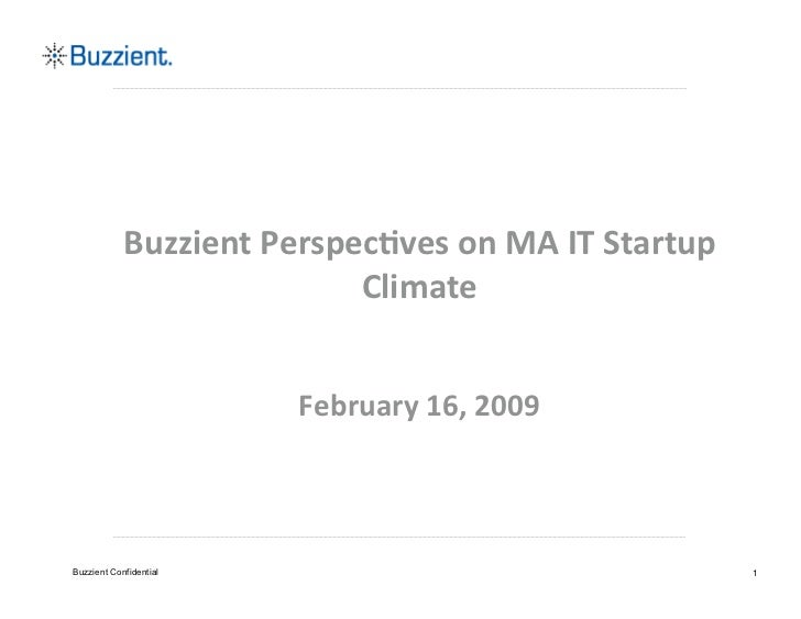 Buzzient Perspectives on MA IT Startup Climate 2009
