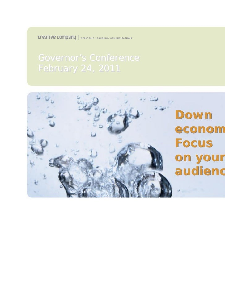 Down economy? Focus on your audiences.