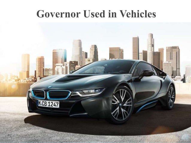 Governor used in vehicles