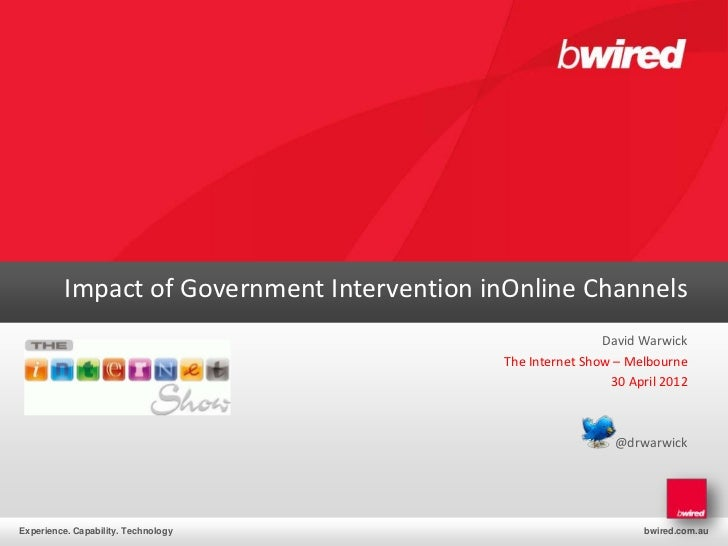 Impact of Government Intervention inOnline Channels                                                            David Warwi...