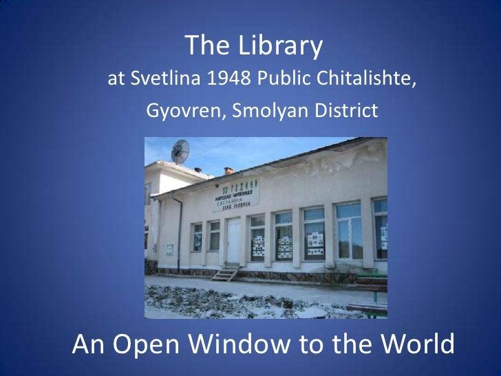 The Gyovren Library - an Open Window on the World