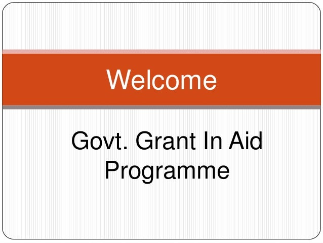 Govt. gran in aid program for proposal (2)