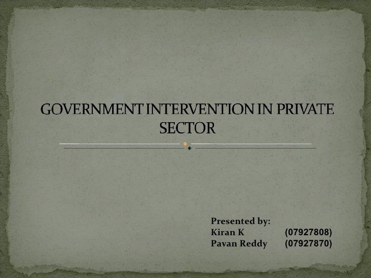 Govt Intervention For Markets