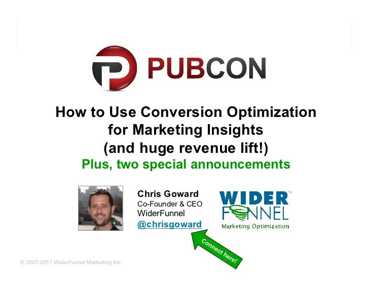 Conversion Optimization PubCon 2011 WiderFunnel