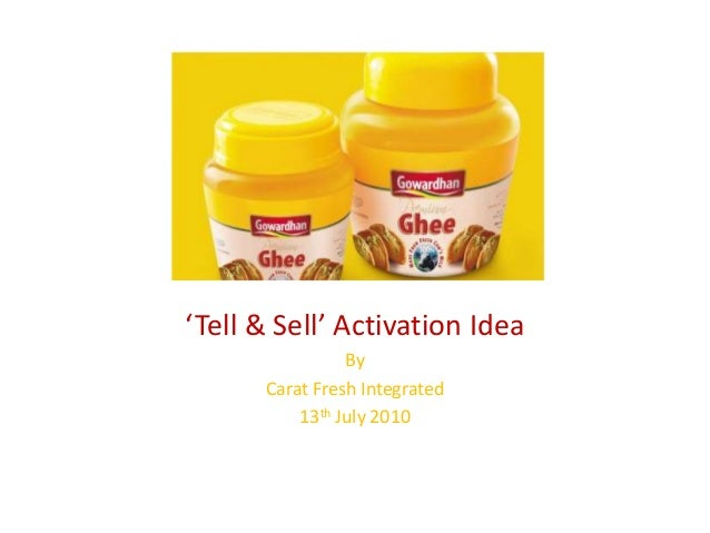 'Tell & Sell' Activation Idea By Carat Fresh Integrated 13th July 2010