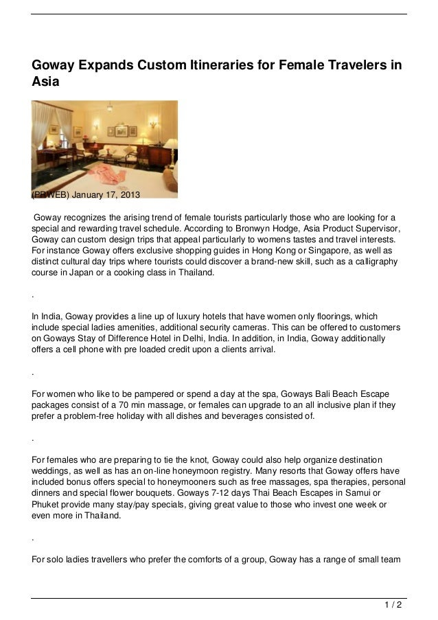 Goway Expands Custom Itineraries for Female Travelers inAsia(PRWEB) January 17, 2013 Goway recognizes the arising trend of...