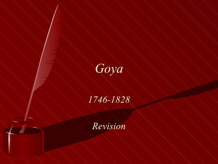Goya. Revision