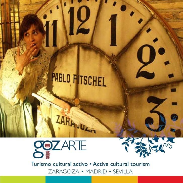 Turismo cultural activo • Active cultural tourism        ZARAGOZA • MADRID • SEVILLA