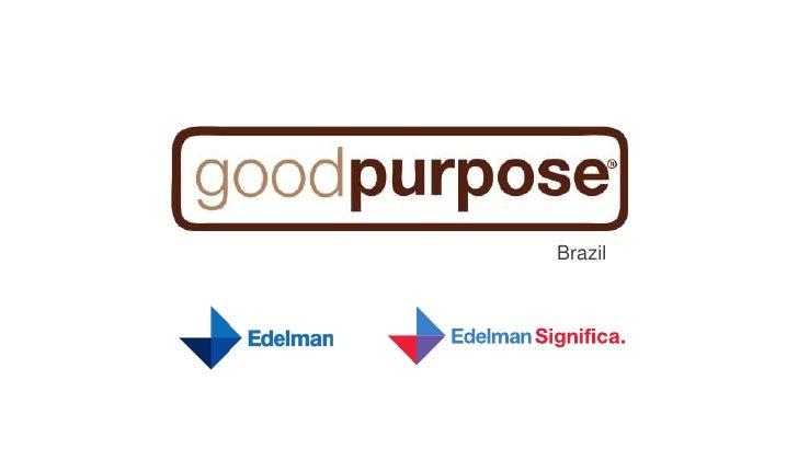 goodpurpose 2012 - números Brasil
