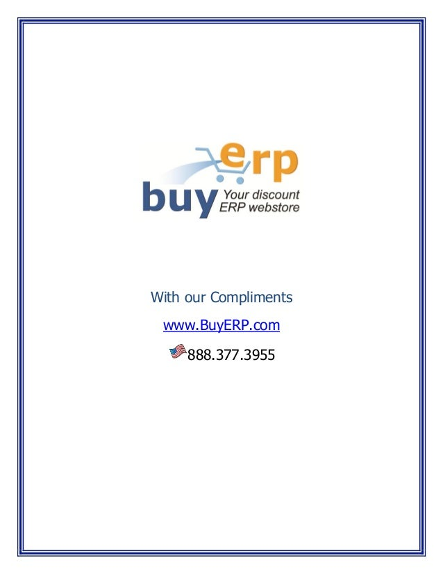 With our Compliments www.BuyERP.com 888.377.3955