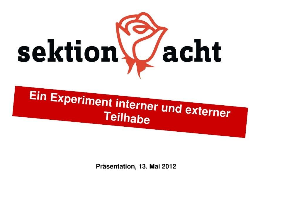 Ein Experim           ent interner                        und externe            Teilhabe               r           Präsen...