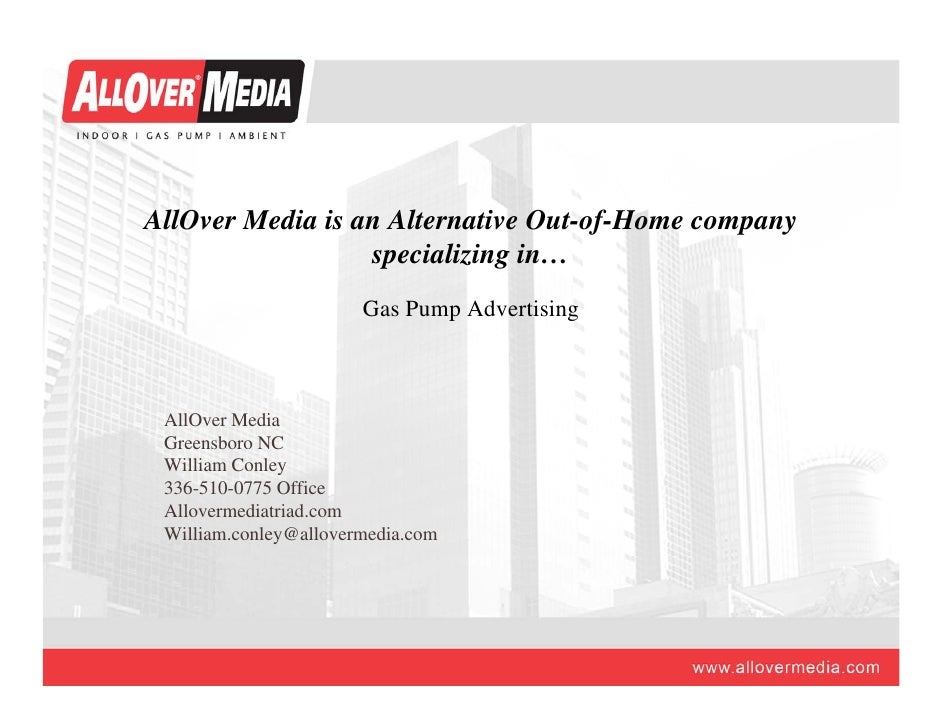 AllOver Media is an Alternative Out-of-Home company                   specializing in…                        Gas Pump Adv...