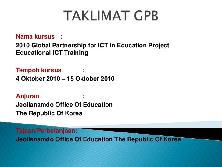 Kursus ICT di Korea Selatan - Dwnld slaid utk dapatkan pautan video.