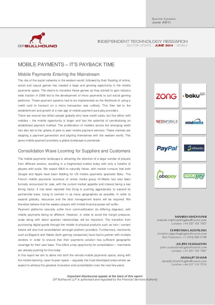 SECTOR UPDATE          MOBILEMOBILE PAYMENTS – IT'S PAYBACK TIMEMobile Payments Entering the MainstreamThe rise of the s...