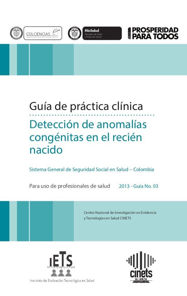 Centro Nacional de Investigación en Evidencia y Tecnologías en Salud CINETS Guía de práctica clínica Detección de anomalía...