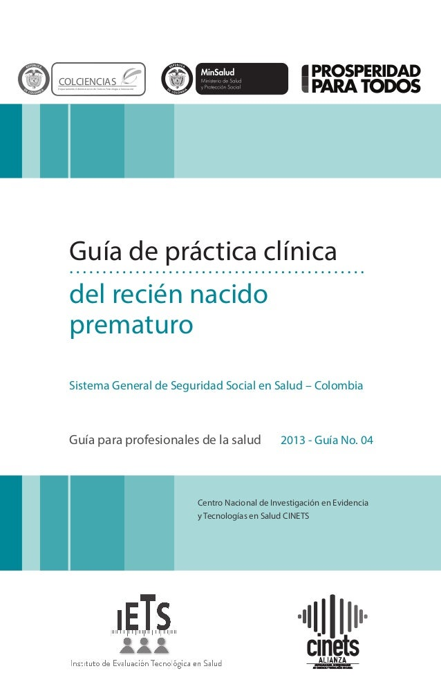 Centro Nacional de Investigación en Evidencia y Tecnologías en Salud CINETS Guía de práctica clínica del recién nacido pre...