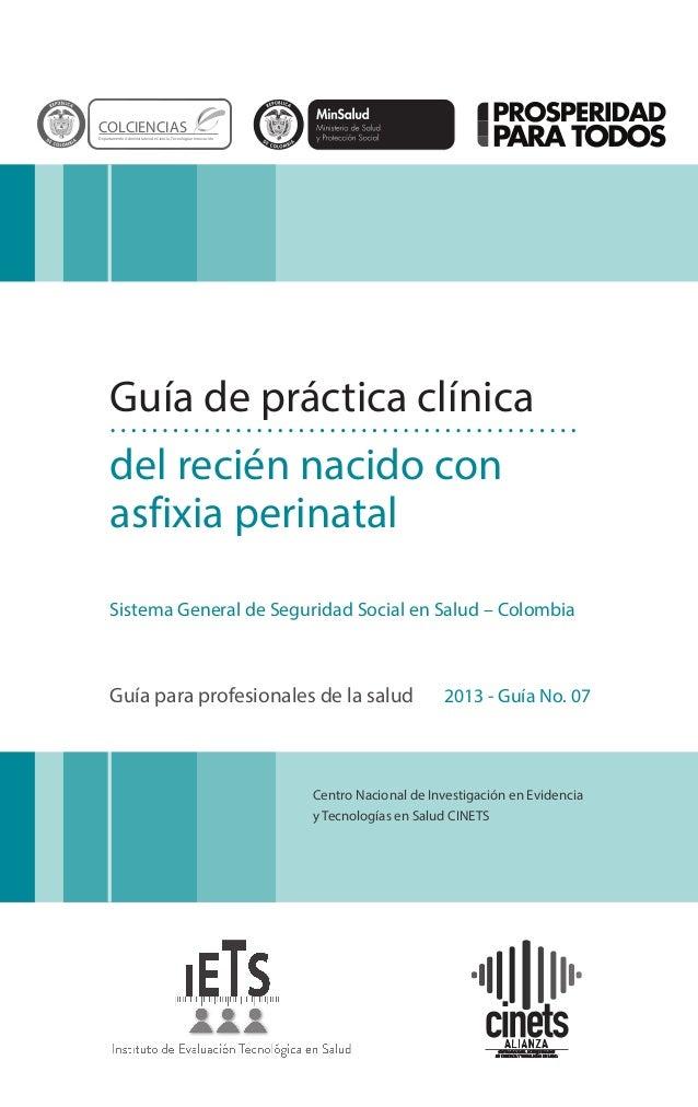 Centro Nacional de Investigación en Evidencia y Tecnologías en Salud CINETS Guía de práctica clínica del recién nacido con...