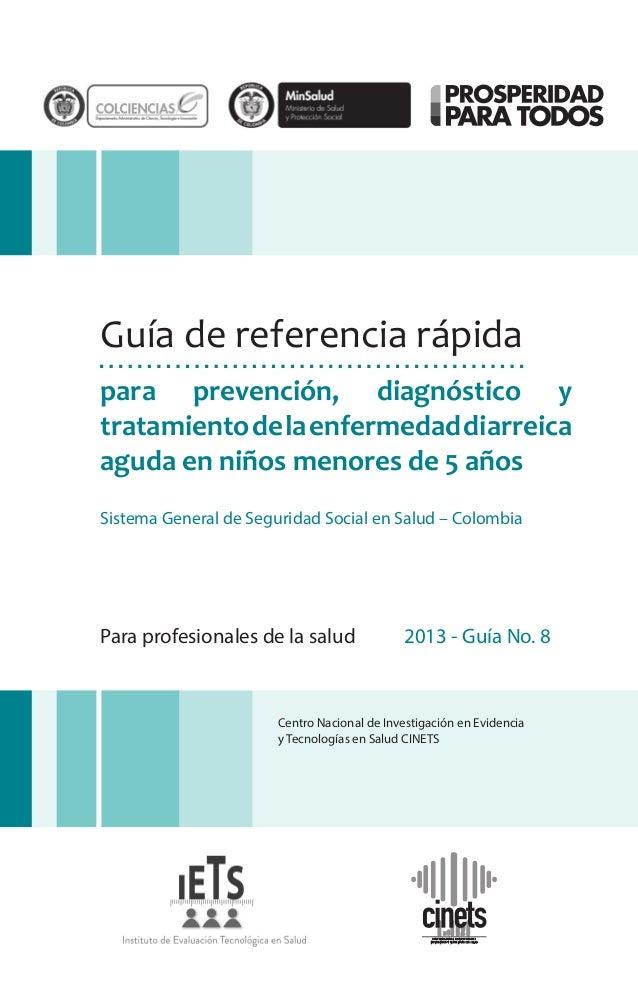 Guía de referencia rápida para prevención, diagnóstico y tratamiento de la enfermedad diarreica aguda en niños menores de ...