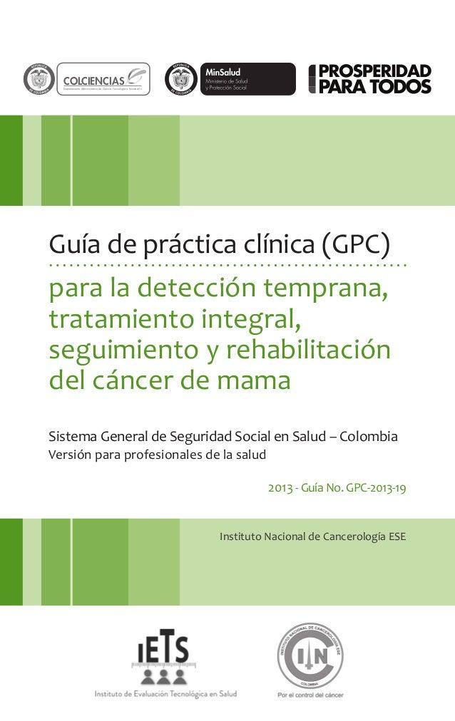 Instituto Nacional de Cancerología ESE Guía de práctica clínica (GPC) para la detección temprana, tratamiento integral, se...