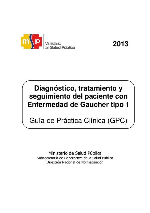 2013 Ministerio de Salud Pública Subsecretaría de Gobernanza de la Salud Pública Dirección Nacional de Normatización Diagn...