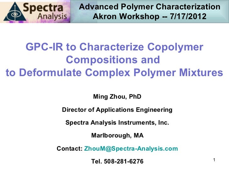 Advanced Polymer Characterization                  Akron Workshop -- 7/17/2012    GPC-IR to Characterize Copolymer        ...