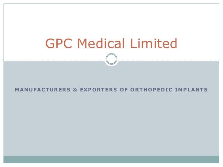 Gpc medical limited