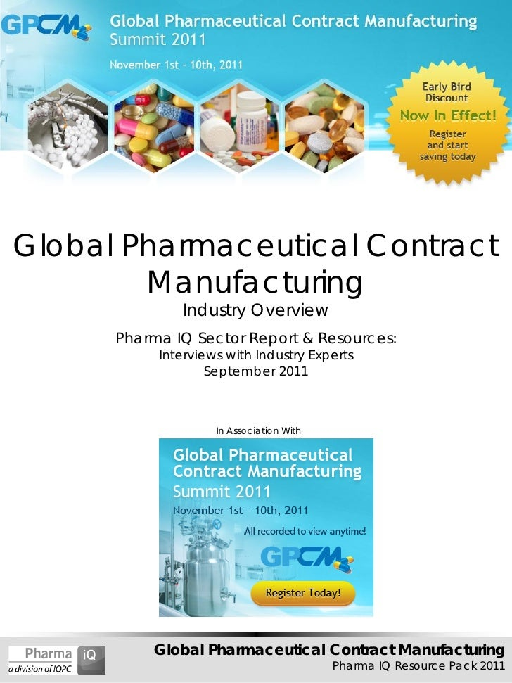Global Pharmaceutical Contract        Manufacturing              Industry Overview      Pharma IQ Sector Report & Resource...