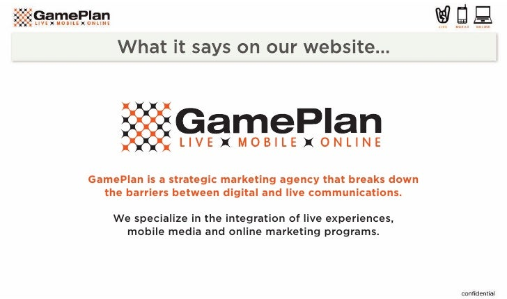 GamePlan is a strategic marketing agency that breaks down   the barriers between digital and live communications.      We ...